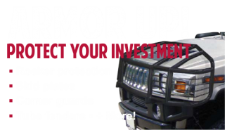 We carry a full line of armor and protection products. Protect your investment and add style at the same time.